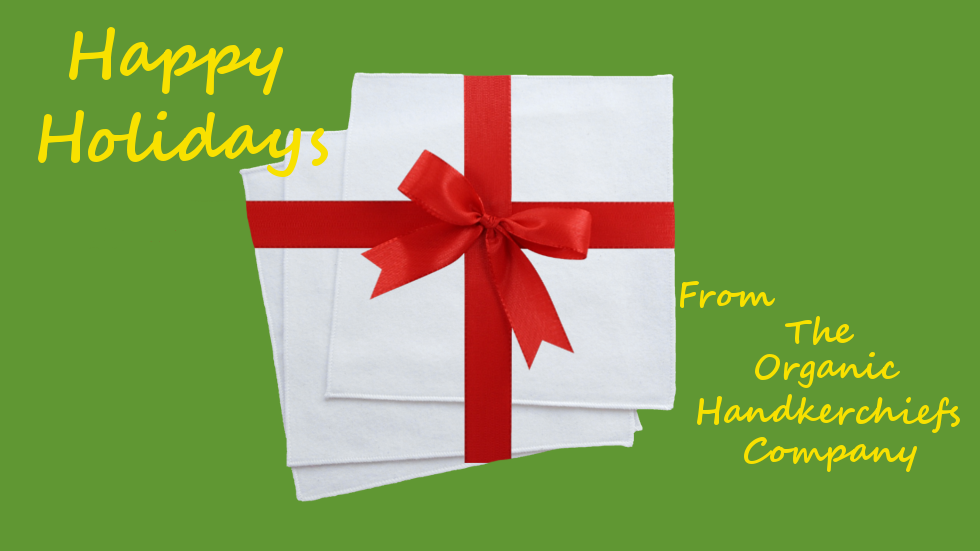 Happy Holidays from The Organic Handkerchiefs Company Pic